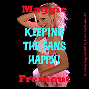 Keeping the Fans Happy: Porn Star Sex on Webcam | [Maggie Fremont]