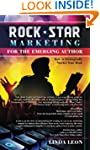 Rock Star Marketing for the Emerging...
