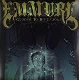 Goodbye to the Gallows [VINYL] Emmure