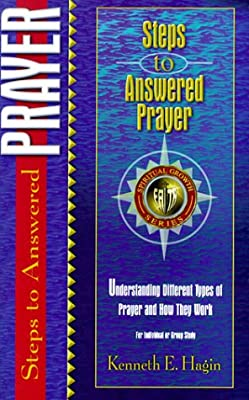 Steps to Answered Prayer (Spiritual Growth)