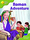 Oxford Reading Tree: Stage 7: More Storybooks (magic Key): Roman Adventure: Pack A
