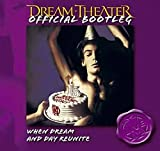 Official Bootleg: When Dream And Day Reunite [CD] 2004 [LIVE]