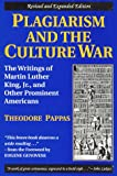 cover of Plagiarism and The Culture War : The Writings of Martin Luther King, Jr, and Other Prominent America