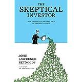 Skeptical Investor, Theby John Lawrence Reynolds