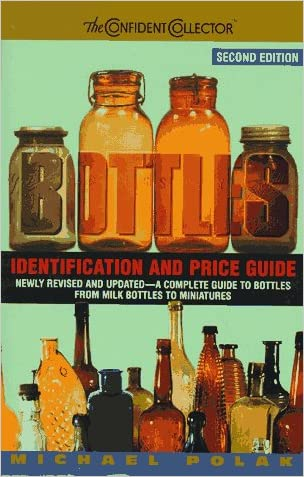 Cc Bottles Ipg, 2nd Ed. (Bottles: Identification and Price Guide)