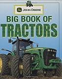 John Deere: Big Book of Tractors