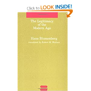 The Legitimacy of the Modern Age (Studies in Contemporary German Social Thought) Hans Blumenberg