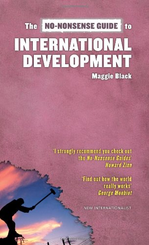 The No-Nonsense Guide to International Development...