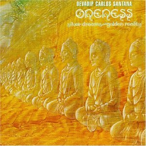 Santana - Oneness Silver Dreams - Zortam Music
