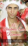 Romance: Christmas Eve Romance (Magic Humor Familly Romantic Love) (Contemporary Holidays Tales Gift Novel)