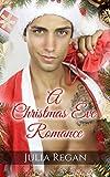 Romance: Christmas Eve Romance (Magic Humor Familly Romantic Love) (Contemporary Holidays Tales Gift Novel)