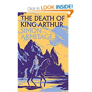 The Death of King Arthur - Simon Artmitage
