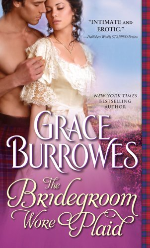 Bridegroom Wore Plaid by Grace Burrowes