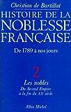 echange, troc Christian de Bartillat - Histoire de la noblesse française, 1789-1989