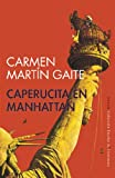 img - for Caperucita en Manhattan (Escolar De Literatura/ School Literature) (Spanish Edition) book / textbook / text book