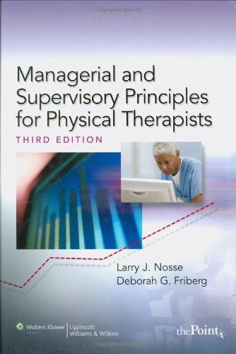 Managerial and Supervisory Principles for Physical...