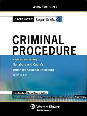 Criminal Procedure: Saltzburg & Capra (Casenote Legal Briefs)