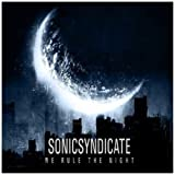 We Rule the Night Import Edition by Sonic Syndicate (2010) Audio CD