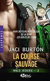 Wild Riders, Tome 2: La Course sauvage