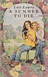 A Summer to Die (Lions) (0006735983) by Lois Lowry