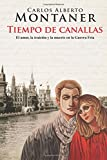 Tiempo de canallas (Spanish Edition)