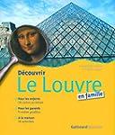 D�couvrir le Louvre en famille