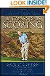 Unconscious Scoring: Dave Stockton's...