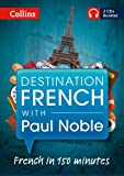 Paul Noble Destination French with Paul Noble