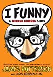 img - for I Funny: A Middle School Story book / textbook / text book