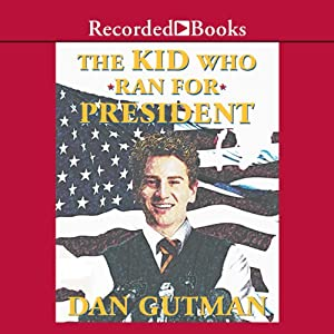 The Kid Who Ran for President Audiobook