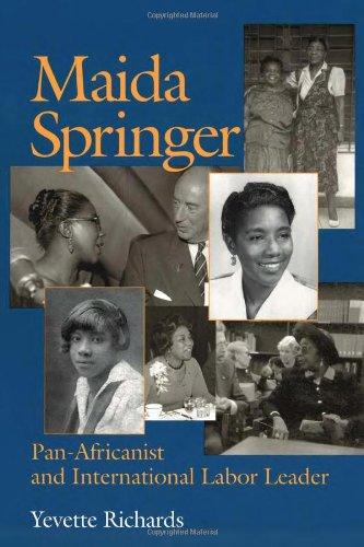 Maida Springer: Pan Africanist and International Labor Leader