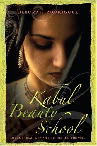 Kabul Beauty School: An American Woman Goes Behind the Veil (Readers Circle Series)