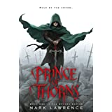 Prince of Thorns (The Broken Empire Book 1) ~ Mark Lawrence