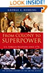 From Colony to Superpower: U.S. Forei...