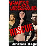 Vampire Underground: Rescue (Vampire Underground Trilogy)