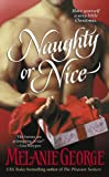 img - for Naughty or Nice (Pleasure Seekers) book / textbook / text book