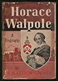 img - for Horace Walpole: A Biography book / textbook / text book