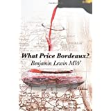 What Price Bordeaux?by Benjamin Lewin