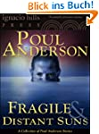 Fragile and Distant Suns: A Poul Ande...