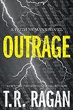 img - for Outrage (Faith McMann Trilogy) book / textbook / text book