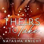 Theirs to Take | Natasha Knight