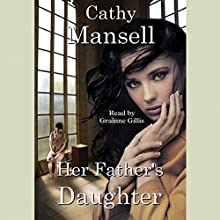 Her Father's Daughter Audiobook by Cathy Mansell Narrated by Granine Gillis