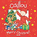 Caillou: Merry Christmas! (Confetti series)