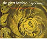 The giant bamboo happening (0909134472) by Annette Rosemary Macarthur-Onslow