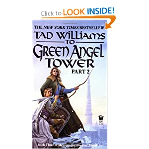 To Green Angel Tower, Part 2 (Memory, Sorrow, and Thorn, Book 3) by Tad Williams