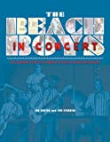 Ian Rusten The Beach Boys in Concert! The Ultimate History of America's Band on Tour and Onstage