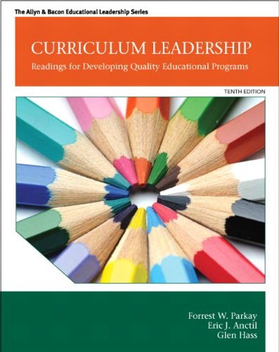 Curriculum Leadership Readings for Developing Quality Educat