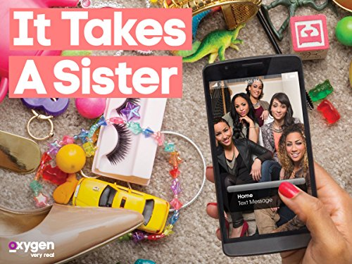 It Takes A Sister, Season 1