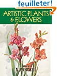 Artistic Plants & Flowers