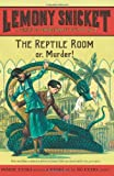 The Reptile Room (0061146315) by Snicket, Lemony